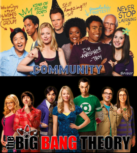 Community & Big Bang Theory